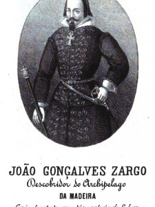 João Gonçalves Zarco, Explorer and First Captain of Funchal